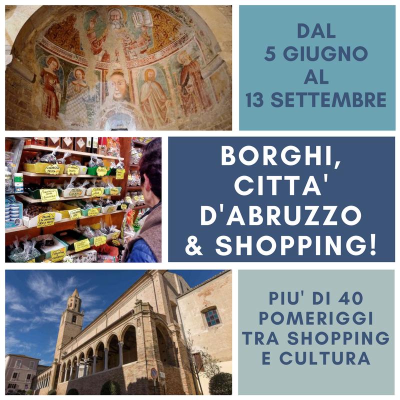 Borghi, città d'Abruzzo e shopping!