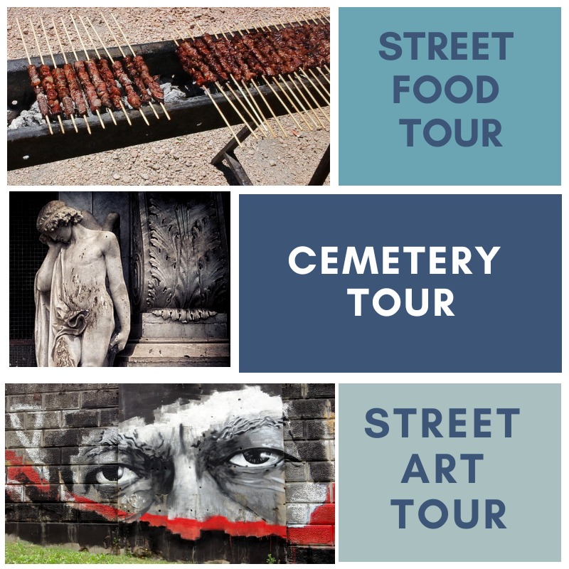Street art tour, cemetery tour, street food tour