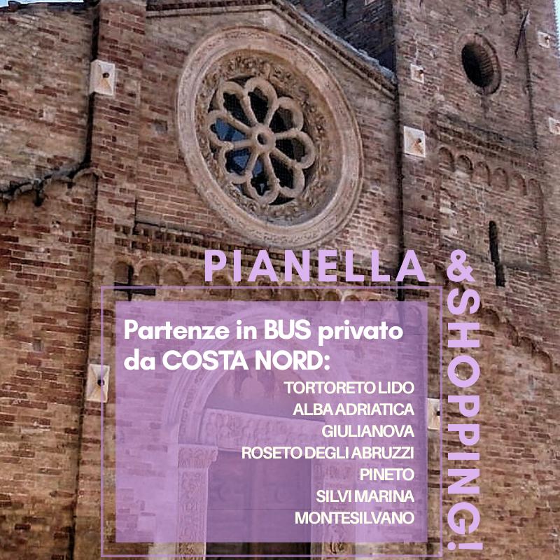 Pianella & shopping: escursioni di mezza giornata