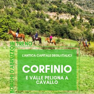 corfinio, l'atica capitale degli italici, e valle peligna a cavallo, abruzzo