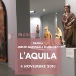 MUNDA L'AQUILA DOMENICA AL MUSEO